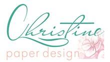 Christine Paper Design